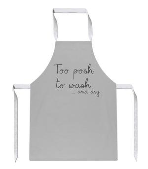 Too Posh To Wash And Dry Apron Cooking Chef Mum Nan Grandma Present Ideas 177