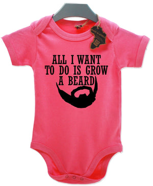 All I Want To Do Is Grow A Beard Babygrow Vest Kids Gang Funny Hipster Born EBG1