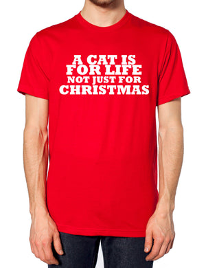 A Cat Is For Life Not Just For Christmas T Shirt Funny Girls Present Novelty Lol, Main Colour Red