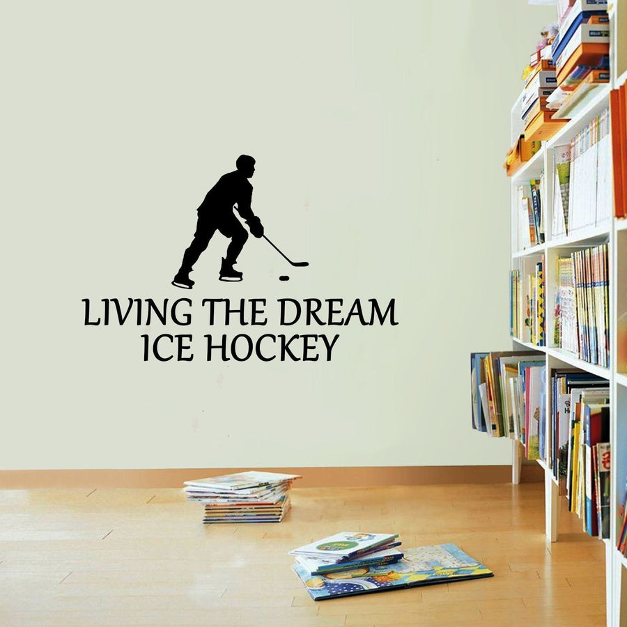Ice Hockey Sticker Living The Dream Skating Puck Wall Vinyl Print Decal Art Wall