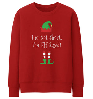 I'm Not Short I'm Elf Sized Christmas Jumper Ugly Funny Xmas Men Women Kid JC1