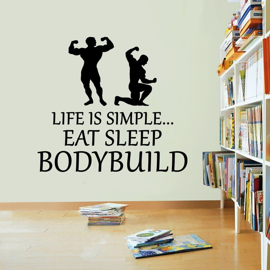 Life Is Simple Bodybuild Vinyl Sticker Eat Sleep Decal Gym Wall Art Sport Lift