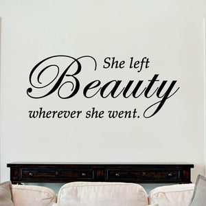 She Left Beauty Wherever She Went Sticker Vinyl Decal Decors Wall Quotes Lounge