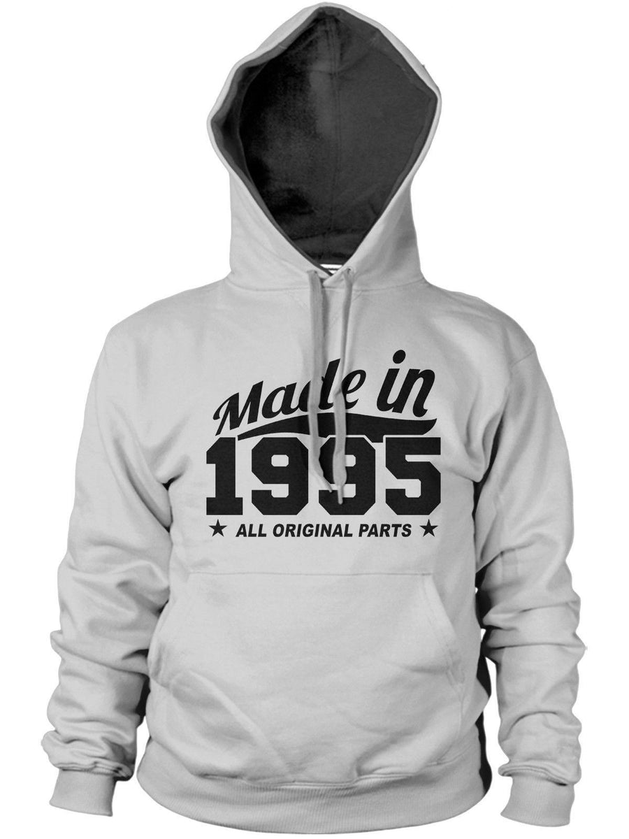MADE IN 1995 ALL ORIGINAL PARTS HOODIE MENS WOMENS FUN BIRTHDAY FAMILY GIFT