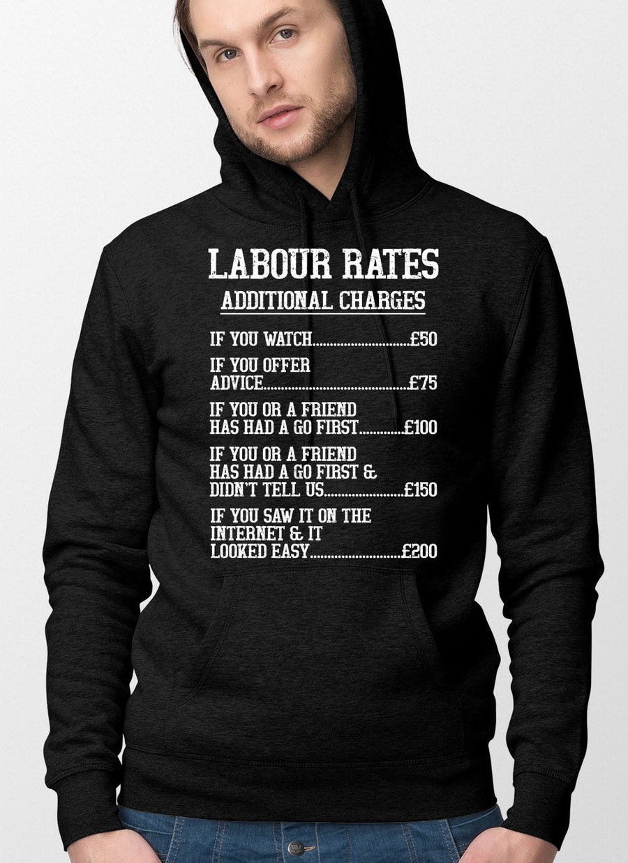 Labour Rates Hoodie Tradesman Hoody Top Electrician Plumber Carpenter Gift L205
