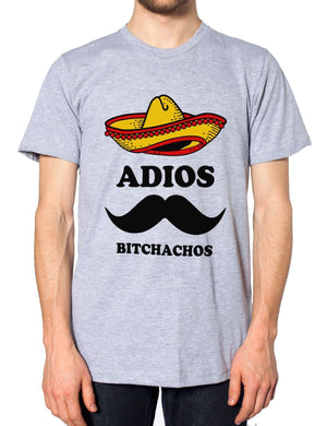 Adios Bitchachos Funny Mens Hipster Tshirt Mexican Moustache Sombrero Tequila