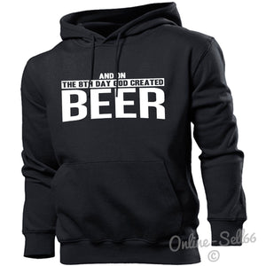 And On The 8th Day God Created Beer Hoodie Men Women Drinking Alcohol Drinker, Main Colour Black