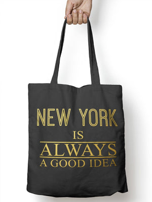New York is always a Good Idea Vlogger Shopper Tote Shopping Bag for Life E11