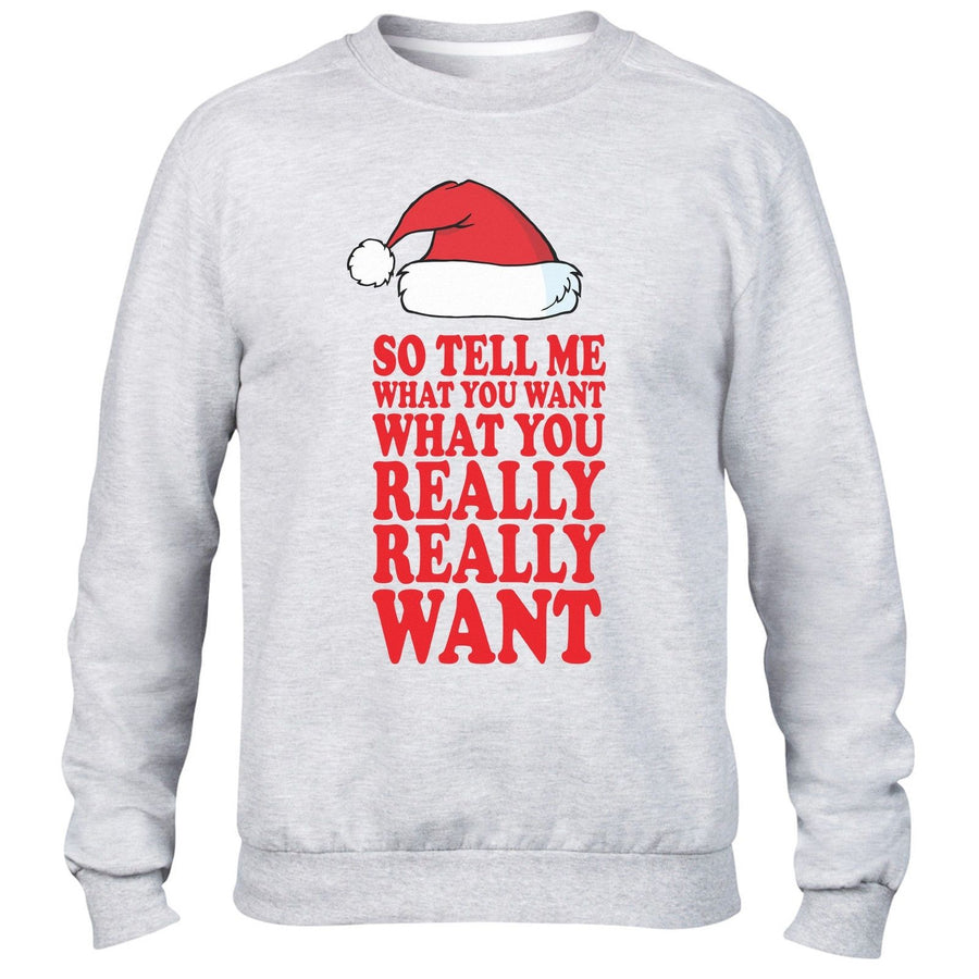SO TELL ME WHAT YOU WANT WHAT YOU REALLY SWEATER JUMPER UGLY XMAS CHRISTMAS MEN