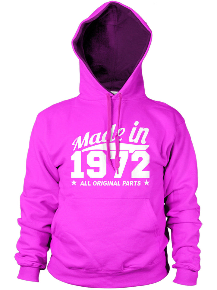 MADE IN 1972 ALL ORIGINAL PARTS HOODIE MENS WOMENS BIRTHDAY PRESENT FAMILY GIFT