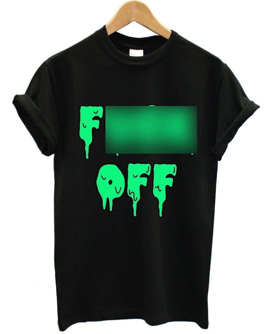 F*** Off Slime T Shirt Funny Joke Parody Top Urban Scary Creepy Indie Rock