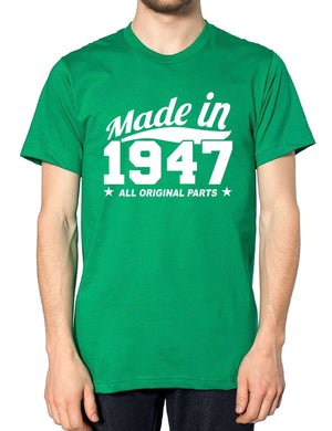 MADE IN 1947 ALL ORIGINAL PARTS T SHIRT FUNNY HUMOUR BIRTHDAY GIFT PRESENT IDEAS, Main Colour Black