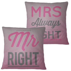 Mr Right Mrs Always Right Funny Couples Cushions Valentines Day Cute Gift ST110