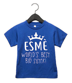 World's Best Big Sister CUSTOM NAME Toddler T Shirt Birthday New Lil Sis Top AS9