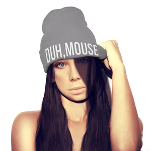 I'm A Mouse, Duh Beanie Hat Mean Quote Hipster Fashion Top Women Kids Girls