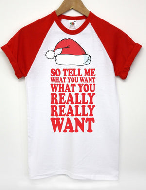 SO TELL ME WHAT YOU WANT T SHIRT FUNNY CHRISTMAS SANTA TOP MEN WOMEN KIDS LIST