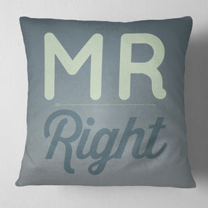 Mr Right Mrs Always Right Funny Couples Cushions Wifey Valentines Day Gift ST112
