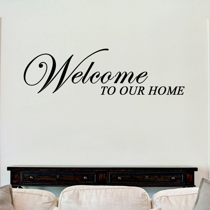 Welcome To Our Home Sticker Vinyl Decal Decors Wall Quotes Art Home House