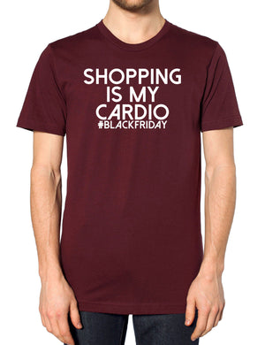 Shopping Is My Cardio #BlackFriday T Shirt Funny Sale Bargain Christmas Fitness