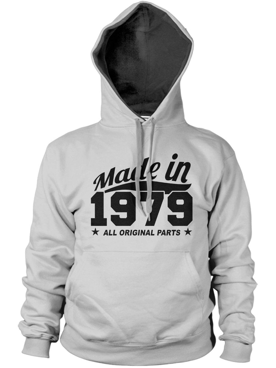 MADE IN 1979 ALL ORIGINAL PARTS HOODIE MENS WOMENS COOL BIRTHDAY FUNNY PRESENT