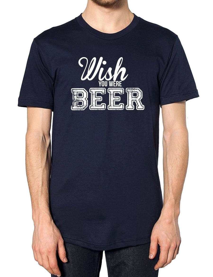 Wish You Were Beer T Shirt Father's Day Christmas Hipster Tumblr Funny Alcohol , Main Colour Black