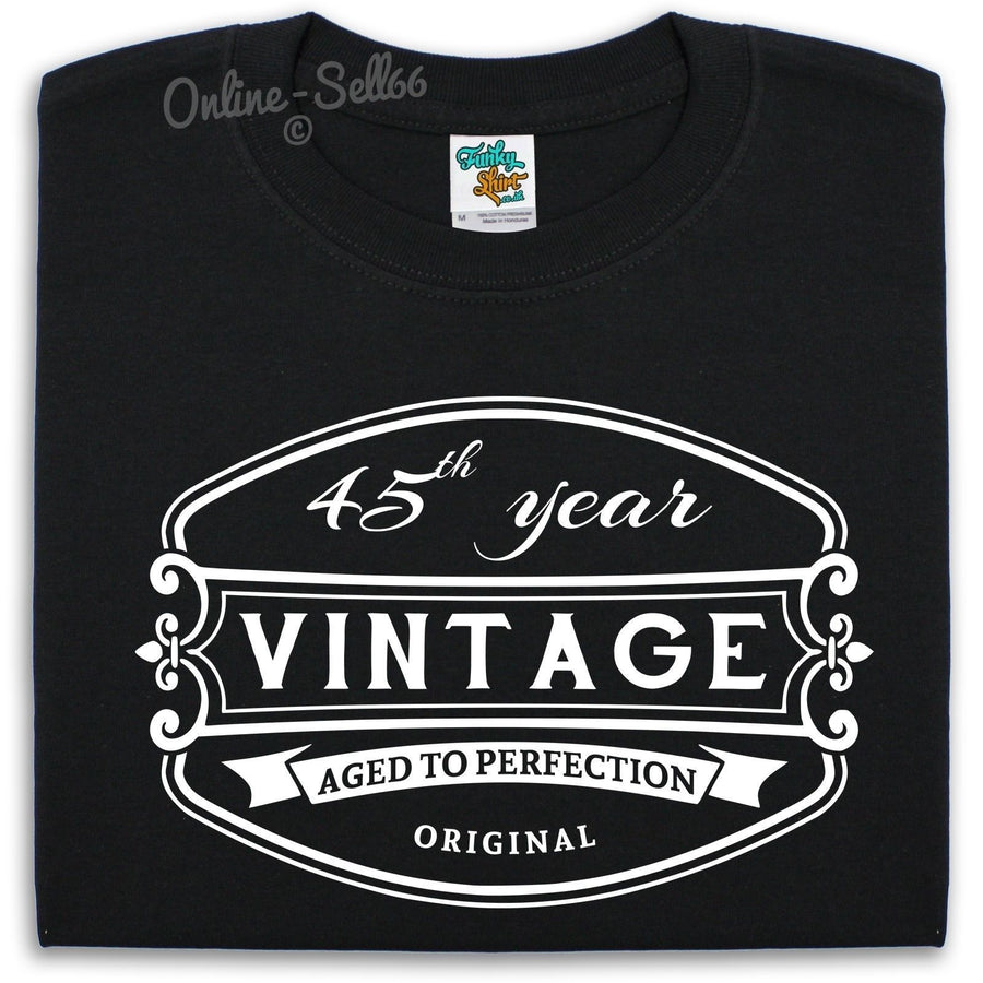 45 th Vintage Birthday Mens T Shirt 46 47 48 49 Funny Gift Grandad Bday Present, Main Colour Black