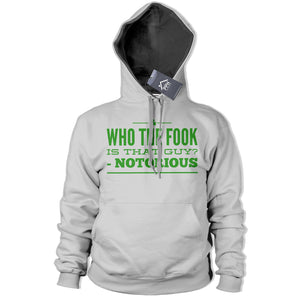 Who the Fook Is this guy Funny HOODIE Notorious McGregor Hoody Top MMA 486