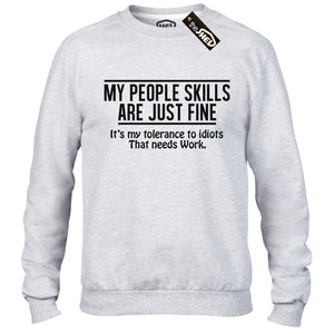 MY PEOPLE SKILLS ARE JUST FINE T-Shirt Mens Womens Offensive Rude Funny