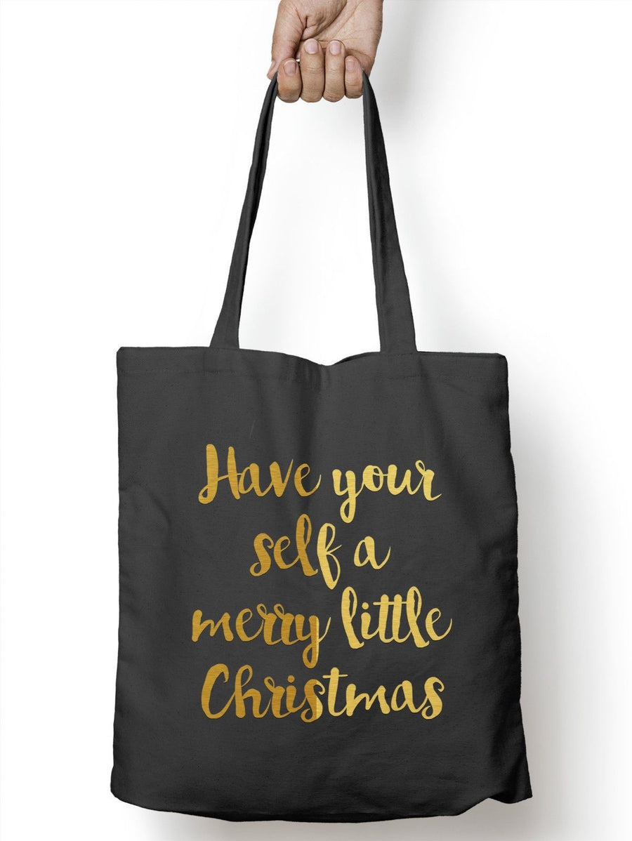 Have Your Self A Merry Little Christmas Shopping Tote Bag Festive Novelty M68