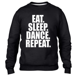 EAT SLEEP DANCE SLOGAN SWEATER JUMPER BREAK STREET MEN WOMEN KIDS GIRLS GIFT NEW