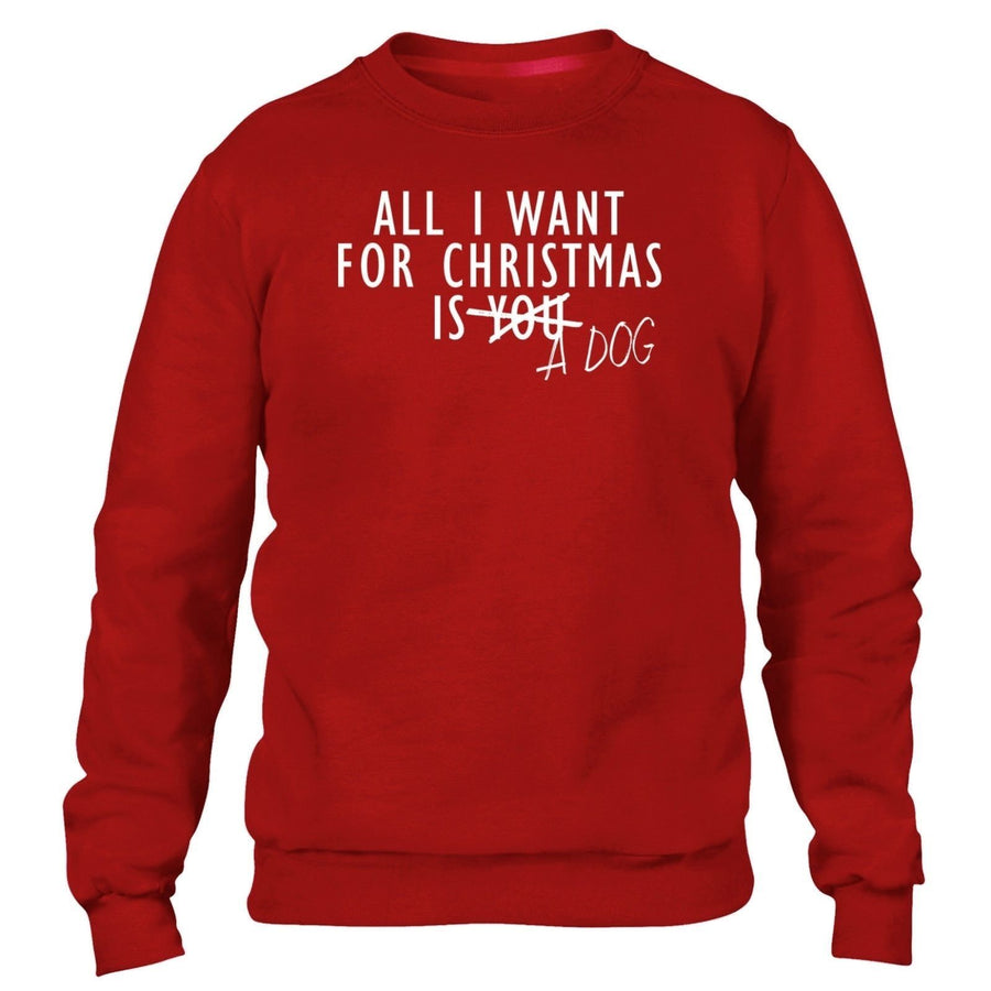 All I Want For Christmas Is A Dog JUMPER SWEATER Pet Present Gift Festive Season