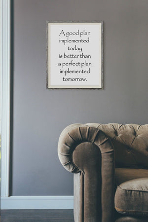 A Good Plan Today Motivational Poster Print Typography Picture Word Gift PP28