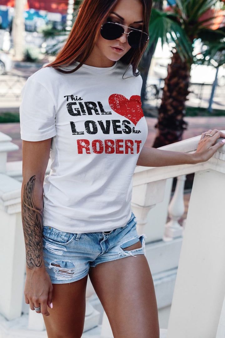 This Girl Loves Her PERSONALISED CUSTOMISED T Shirt Top Valentines Day EM180