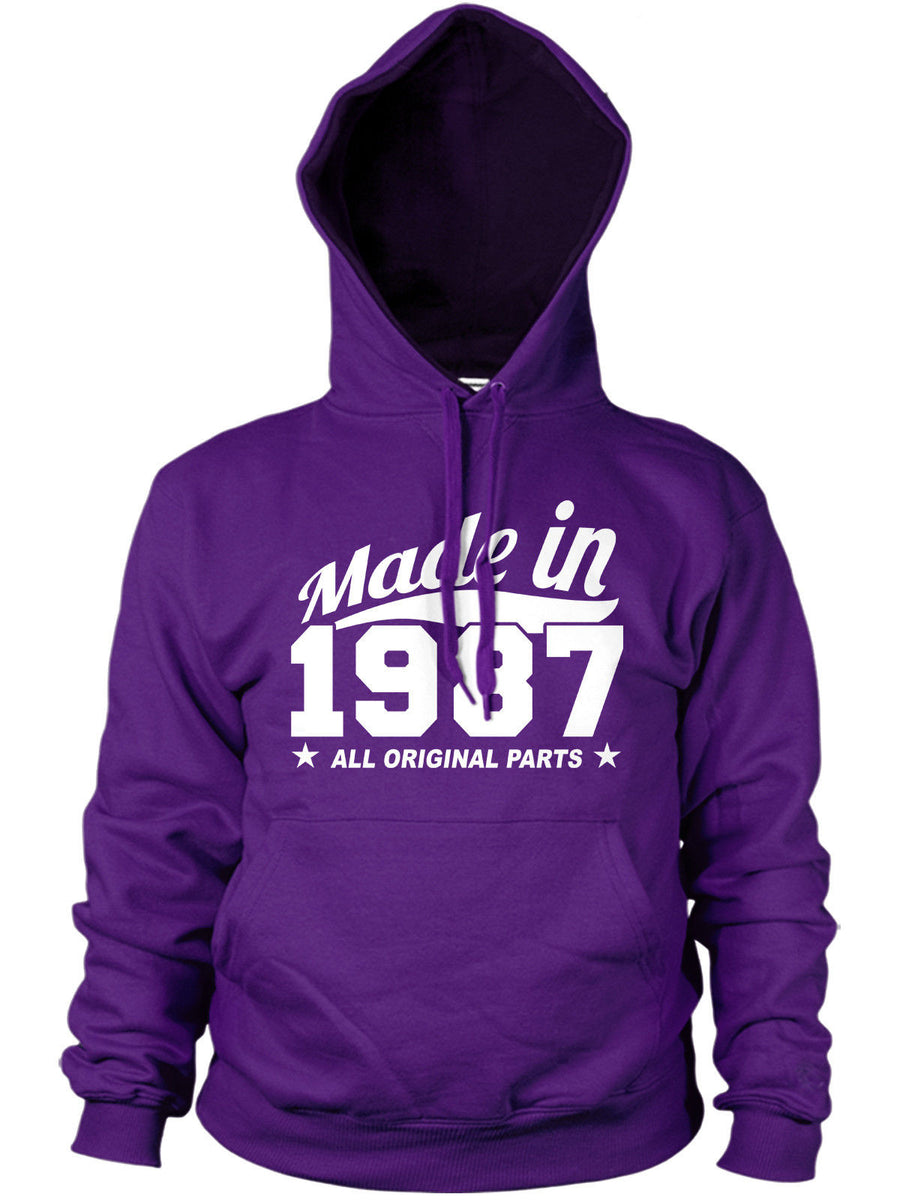 MADE IN 1987 ALL ORIGINAL PARTS HOODIE MENS WOMENS FUNNY 80'S BIRTHDAY GIFT