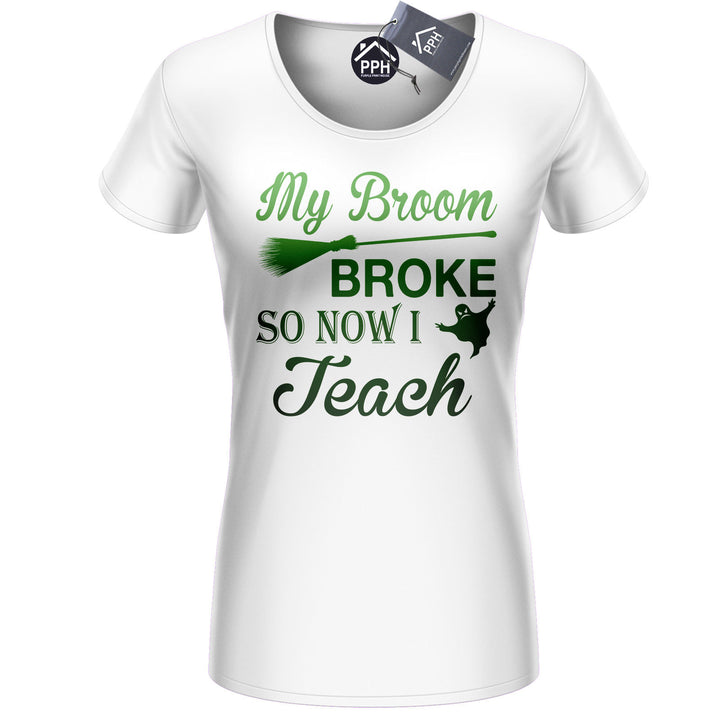 My Broom Broke So Now I TEACH Halloween T Shirt Witch Mens Womens Tee Top 447