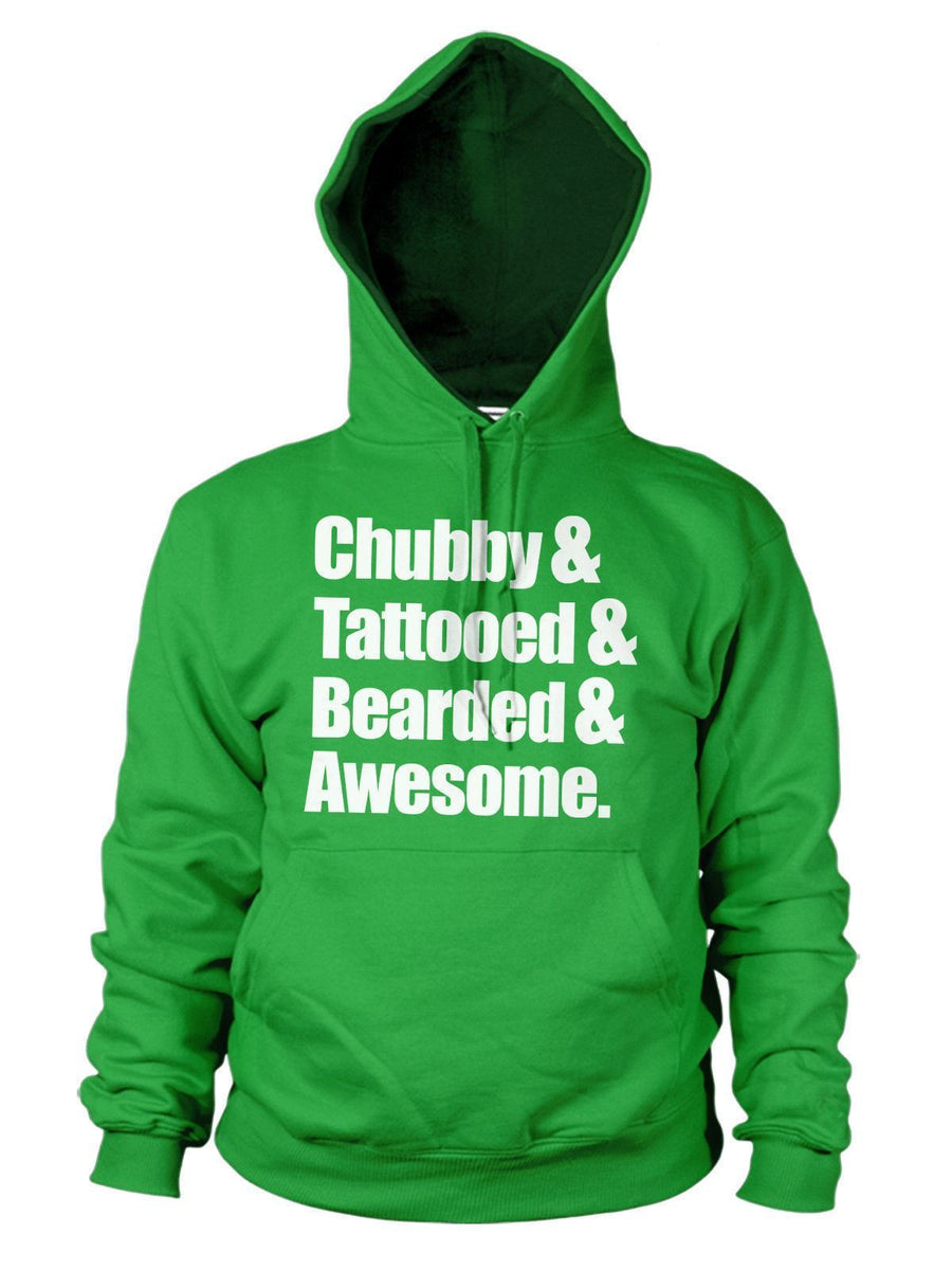 Chubby Tattooed Bearded & Awesome Funny Hoodie Hoody Mens Womens Beard Hipster