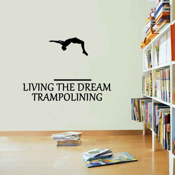 Trampoling Sticker Living The Dream Trampoline Bounce Wall Vinyl Print Decal Art