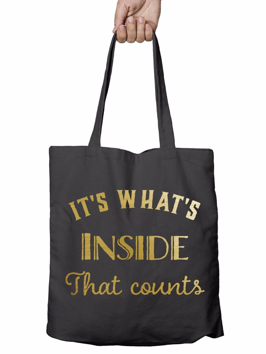 Its Whats Inside That Counts Funny Shopper Tote Bag Christmas Gift Shopping T13