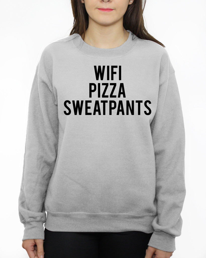 WIFI PIZZA SWEATPANTS SWEATER MENS WOMENS KIDS SLOGAN FUNNY DOPE HIPSTER SWAG