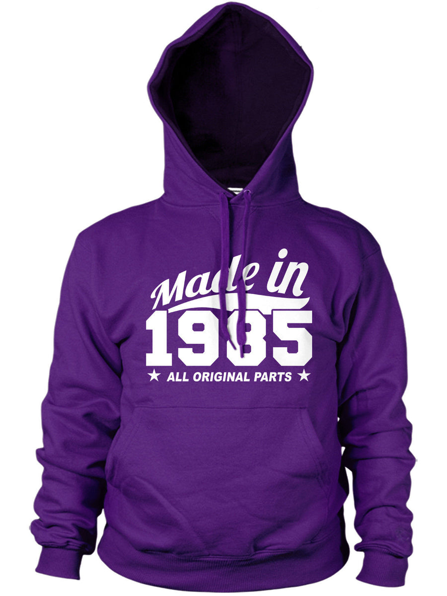 MADE IN 1985 ALL ORIGINAL PARTS HOODIE MENS WOMENS FUNNY BIRTHDAY 80'S PRESENT
