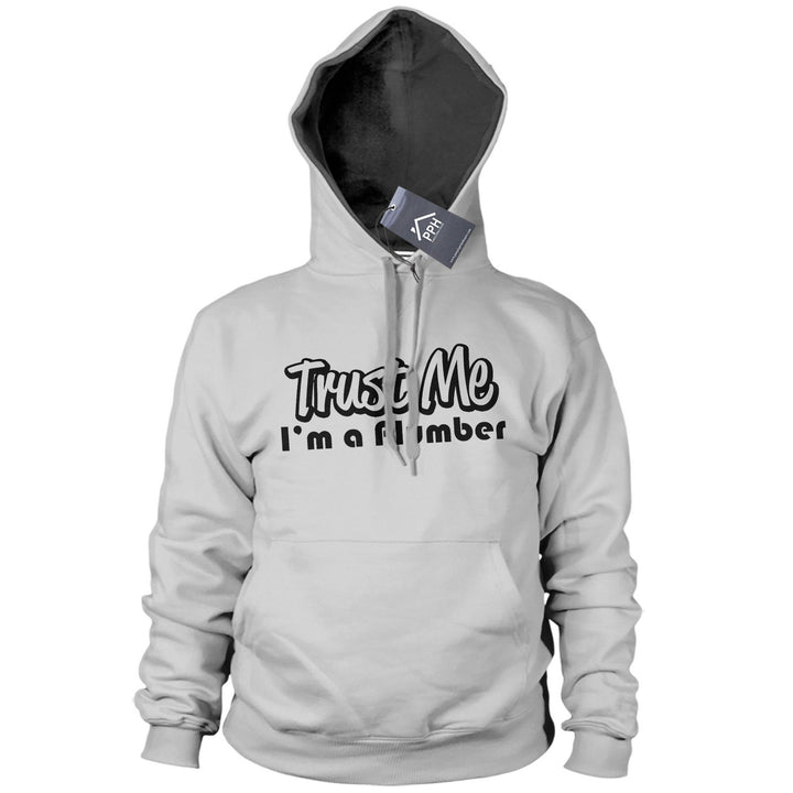 Trust Me im a PLUMBER Hoodie Mens Funny Gift Plumbing Hoody Fathers Day PT15