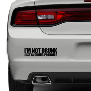 Im Not Drunk Just Avoiding Potholes Car Sticker Funny Bumper JDM Sticker Vinyl