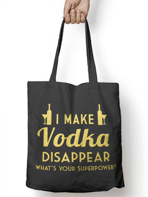Make Vodka Disappear Funny Tote Bag For Life Ale Drunk Shopper Dad Shopping E38