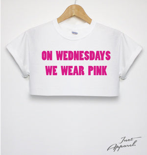 On Wednesdays We Wear Pink Crop Top T Shirt Hipster Girls Women Street Swag Film