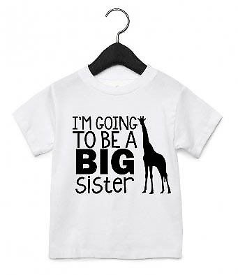 I'm Going To Be A Big Sister T Shirt Top Cute New Arrival Baby Announcement AS20