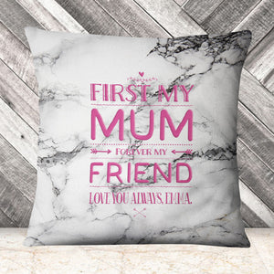 First Mum Forever Friend Cushion Gift Mother's Day Personalised Custom GiftEM222