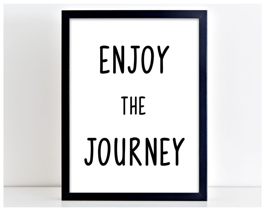 Enjoy The Journey Motivational Travel Word Art Poster Print Typography Gift PP9