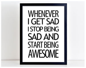 Get Sad Start Being Awesome Motivational Word Poster Print Typography Gift PP10