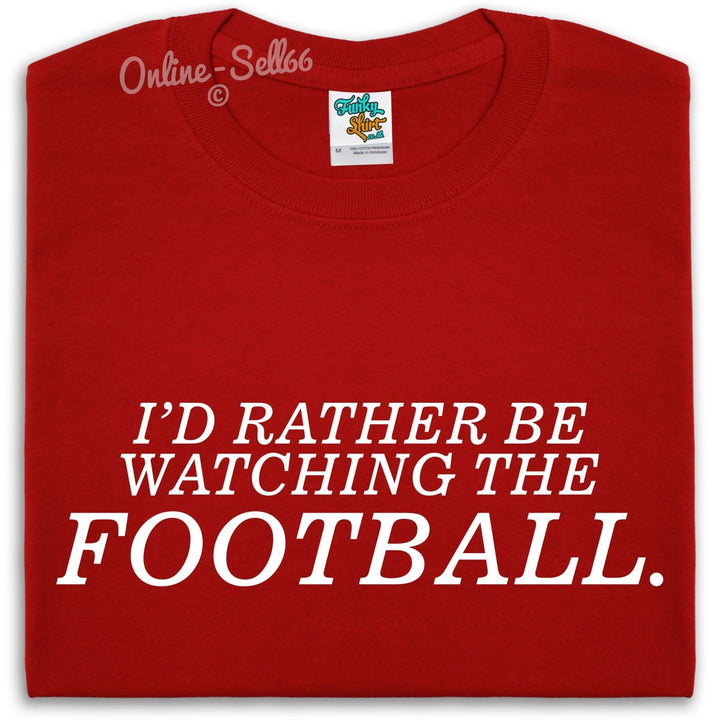 I'd Rather Be Watching The Football Mens Womens Kids Present Fathers Day Gift, Main Colour Red