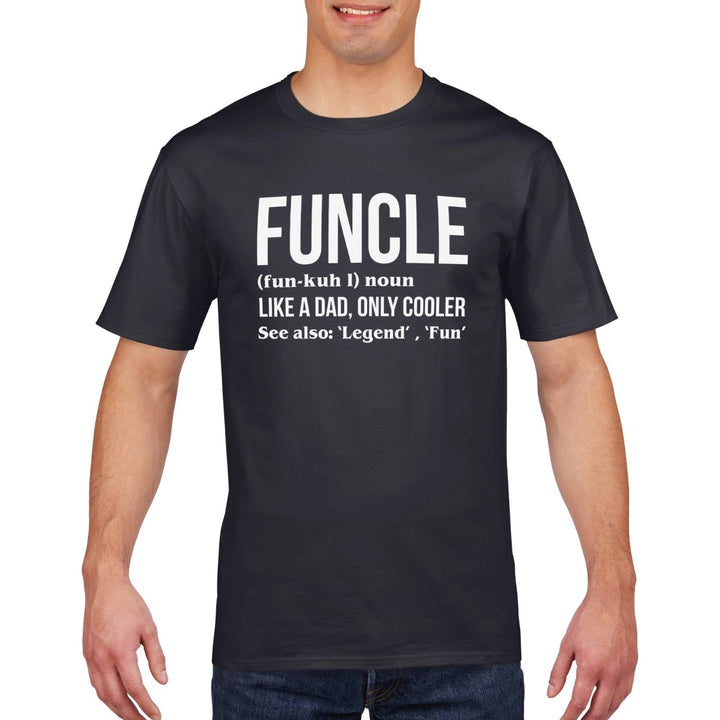 a76b21721 Funcle Funny Uncle T Shirt Comedy Retro Gift Mens Cotton Short Sleeve Top  814